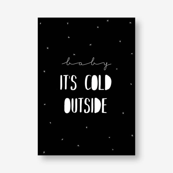kerst poster baby it's cold outside