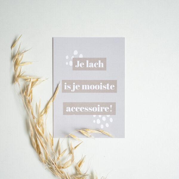 A6 kaart met de tekst: 'Je lach is je mooiste accessoire'